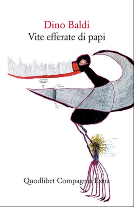Dino Baldi Vite efferate di Papi